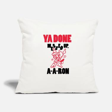 "Up Ya Done Messed Up - Throw Pillow Cover 18"" x 18"""
