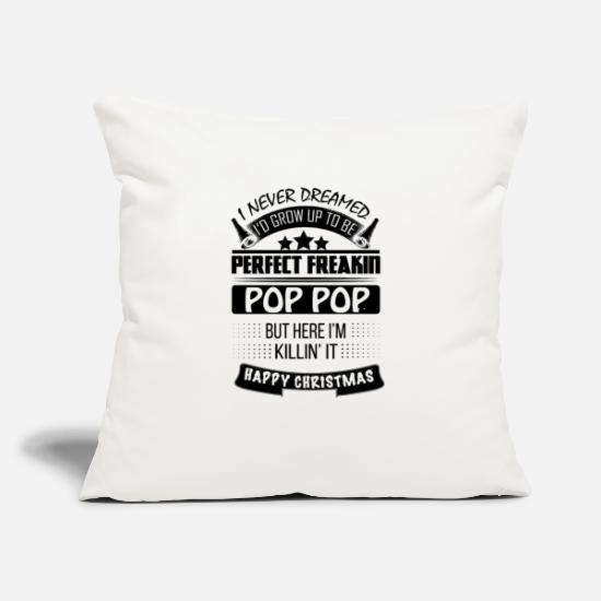 "World Pillow Cases - I NEVER DREAMED POP POP - Throw Pillow Cover 18"" x 18"" natural white"