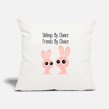 "Siblings by Chance Friends by Choice - Bunnys - Throw Pillow Cover 18"" x 18"""