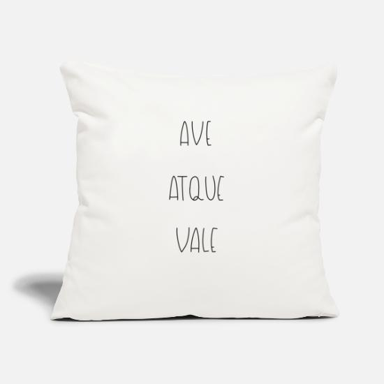 "Magnus Pillow Cases - AVE ATQUE VALE - HAIL AND FAREWELL - Throw Pillow Cover 18"" x 18"" natural white"