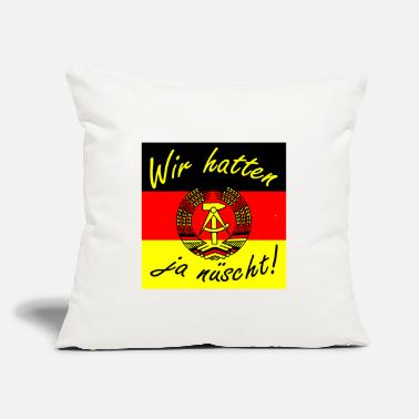 "Saxony We didn't have enough present Ossi Ostdeutschland - Throw Pillow Cover 18"" x 18"""