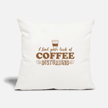 "Funky i find your lack of coffee disturbing - Throw Pillow Cover 18"" x 18"""