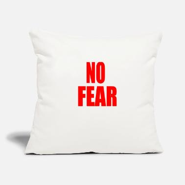 "No Fear FEAR - Throw Pillow Cover 18"" x 18"""