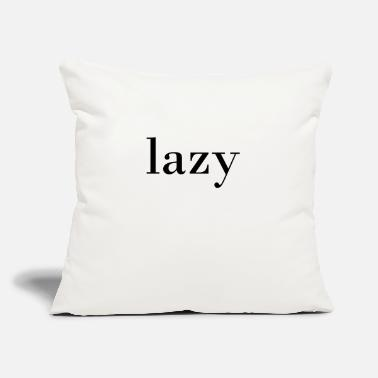Lazy lazy - Throw Pillow Cover