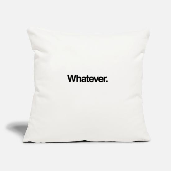 "Black And White Pillow Cases - Whatever - Throw Pillow Cover 18"" x 18"" natural white"