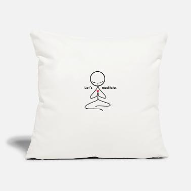 "Meditation Meditation - Throw Pillow Cover 18"" x 18"""