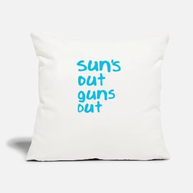 "Out Suns Out Guns Out - Throw Pillow Cover 18"" x 18"""