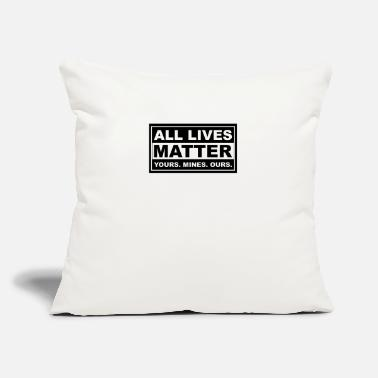"We Are The 99 Percent all lives matter yours. mines. ours. - Throw Pillow Cover 18"" x 18"""