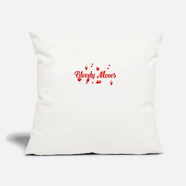 "Bloody Bloody moves - Throw Pillow Cover 18"" x 18"""
