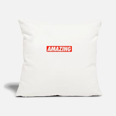 "Amazing AMAZING - Throw Pillow Cover 18"" x 18"""