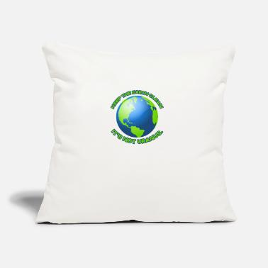 "Clean What It Is Keep the earth clean - Throw Pillow Cover 18"" x 18"""