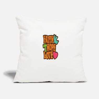"Faith Hope Love - Throw Pillow Cover 18"" x 18"""