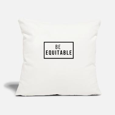 "Equitation be equitable - Throw Pillow Cover 18"" x 18"""