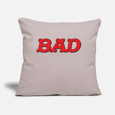 "Bad BAD - Throw Pillow Cover 18"" x 18"""