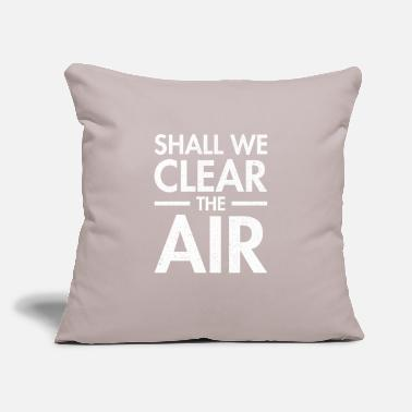 "Protection Of The Environment Great Climate Protection Design Quote Shall We Cle - Throw Pillow Cover 18"" x 18"""