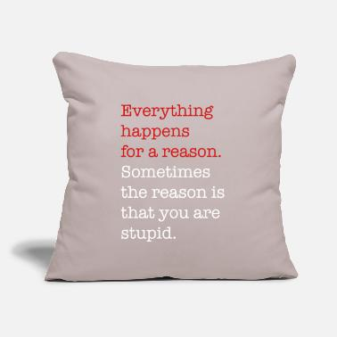 "Stupid stupid - Throw Pillow Cover 18"" x 18"""