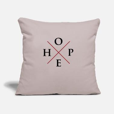 "Hope Hope - Throw Pillow Cover 18"" x 18"""