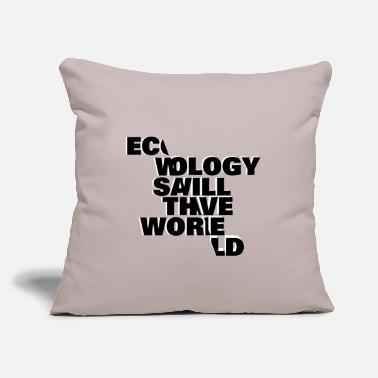 "Ecology Ecology - Throw Pillow Cover 18"" x 18"""