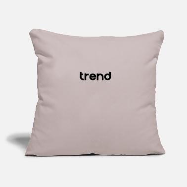 "Trend trend - Throw Pillow Cover 18"" x 18"""