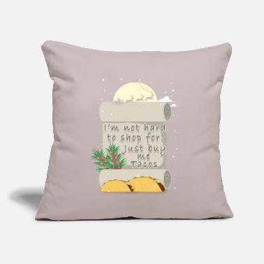 "Christmas Taco Not Hard to Shop For Just Buy Me - Throw Pillow Cover 18"" x 18"""