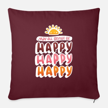"Happiness Happy, Happy, Happy - Throw Pillow Cover 18"" x 18"""