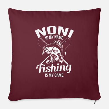 "Noni Is My Name Fishing Gift - Throw Pillow Cover 18"" x 18"""