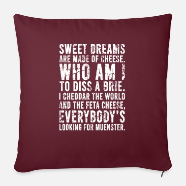 "Disse Sweet dreams are made of cheese Who am I to diss a - Throw Pillow Cover 18"" x 18"""