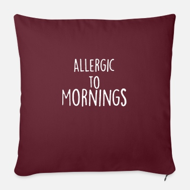 "Allergic To Morning - Throw Pillow Cover 18"" x 18"""