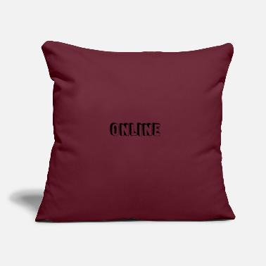 "Online online - Throw Pillow Cover 18"" x 18"""