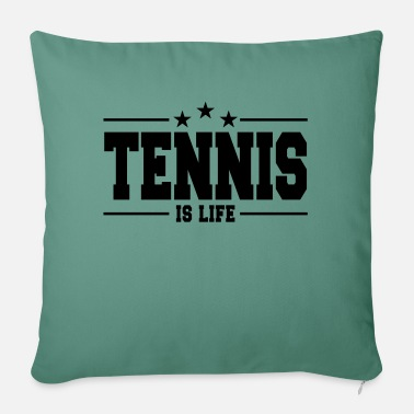 "Tennis Is Life Tennis is life 1 - Throw Pillow Cover 18"" x 18"""