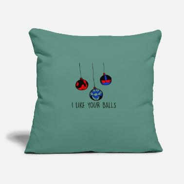 "Like A Sir I Like Your Balls - Throw Pillow Cover 18"" x 18"""