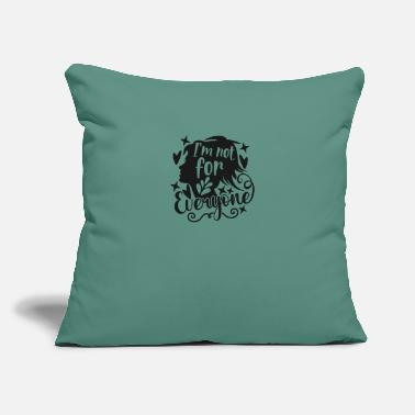 "Adulthood I'm Not For Everyone - Throw Pillow Cover 18"" x 18"""