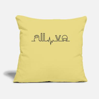 "Alive Alive - Throw Pillow Cover 18"" x 18"""