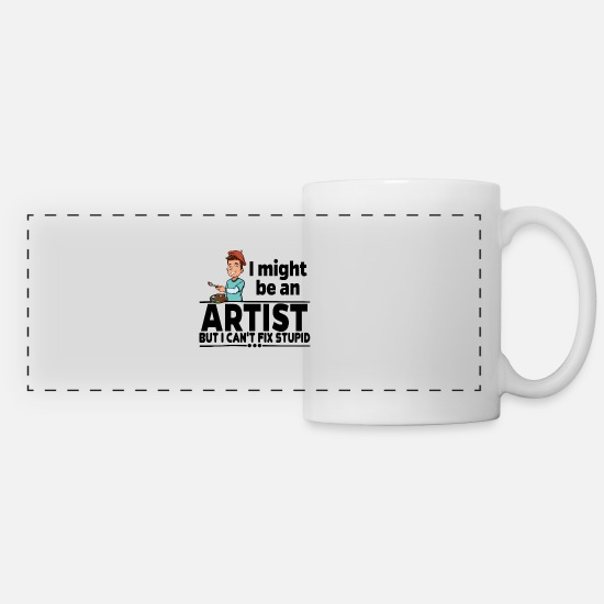 Family Reunion Mugs & Drinkware - Artist Künstler - Can't Fix Stupid - Panoramic Mug white