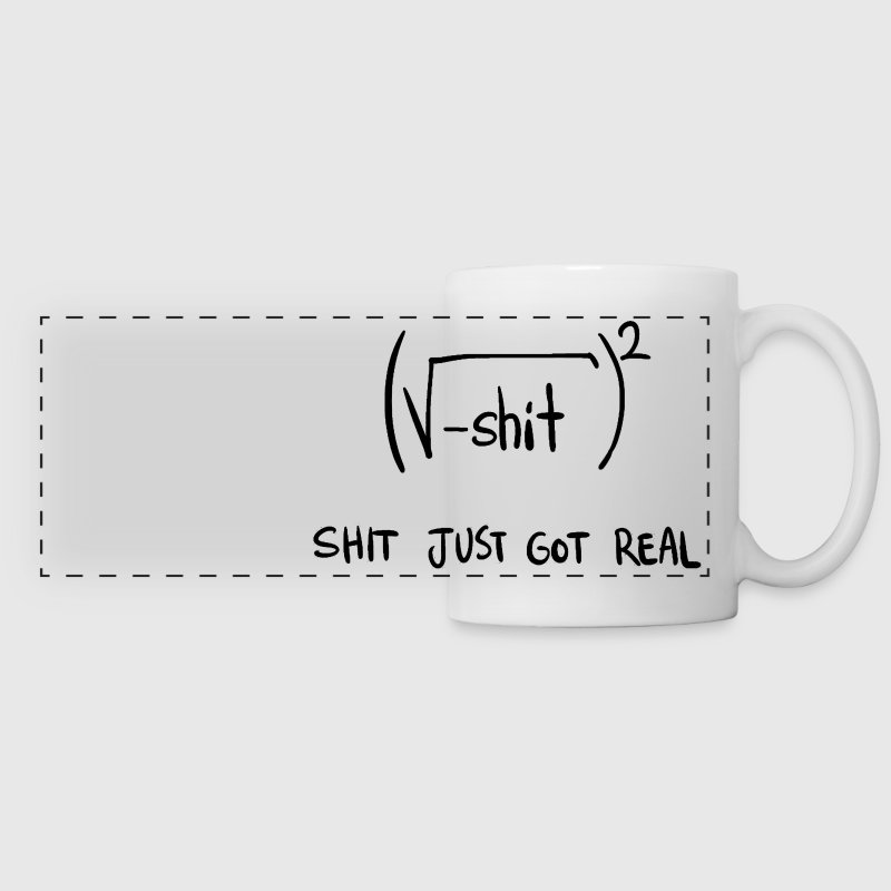 Shit Just Got Real Math Equation - Panoramic Mug