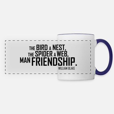 Friendship Friendship Blake Proverbs of Hell Quotes - Panoramic Mug