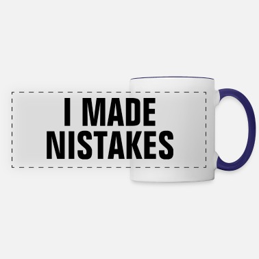 What I Made Mistakes - Christian Quote - Panoramic Mug