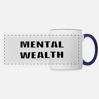 Wealth Mental Wealth - Panoramic Mug