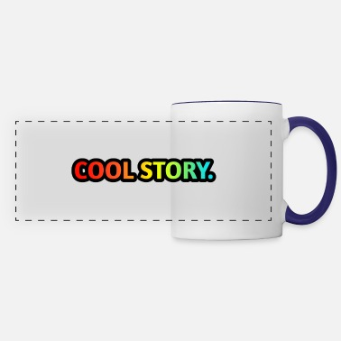 Cool Story COOL STORY. - Panoramic Mug