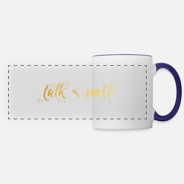 Talk Less Smile More Talk Less, Smile More - Panoramic Mug