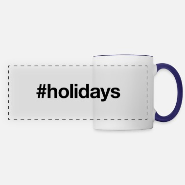 Holidays HOLIDAYS - Panoramic Mug