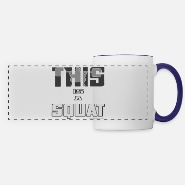Squat THIS IS A SQUAT! - Panoramic Mug
