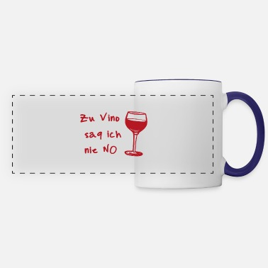Bachelor I never say no gift to wine lovers - Panoramic Mug