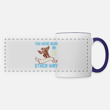 Squirrel you were born free why live nay other way 01 - Panoramic Mug