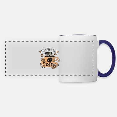 Coffee Cup Life Begins After Coffee - Panoramic Mug