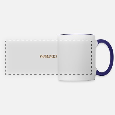 Pharmacist Wife Mom Pharmacist Pharmacy Technician Stud - Panoramic Mug