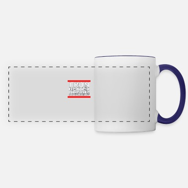 Government I Run Better Than the Government - Panoramic Mug