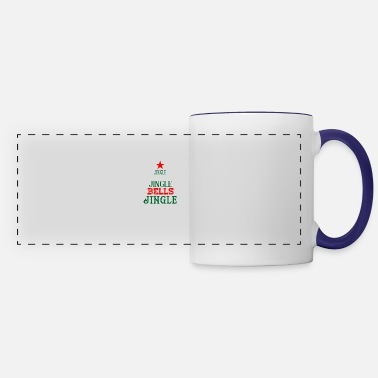 Jingle Oh Jingle Bells Jingle Bells Jingle All Way - Panoramic Mug