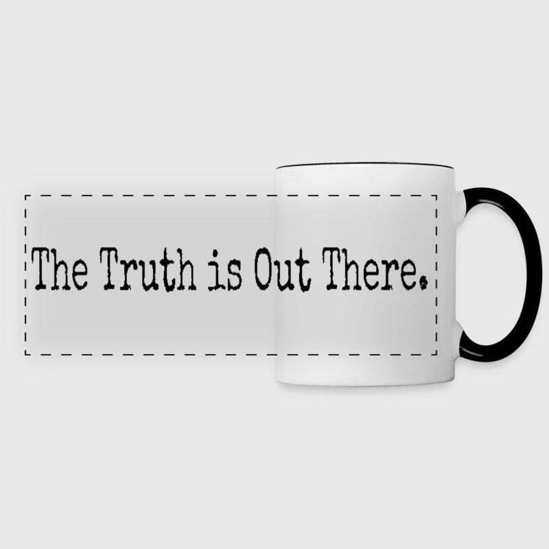 The Truth is Out There. - Panoramic Mug