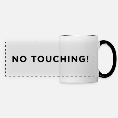No Touching No Touching! (b) - Panoramic Mug